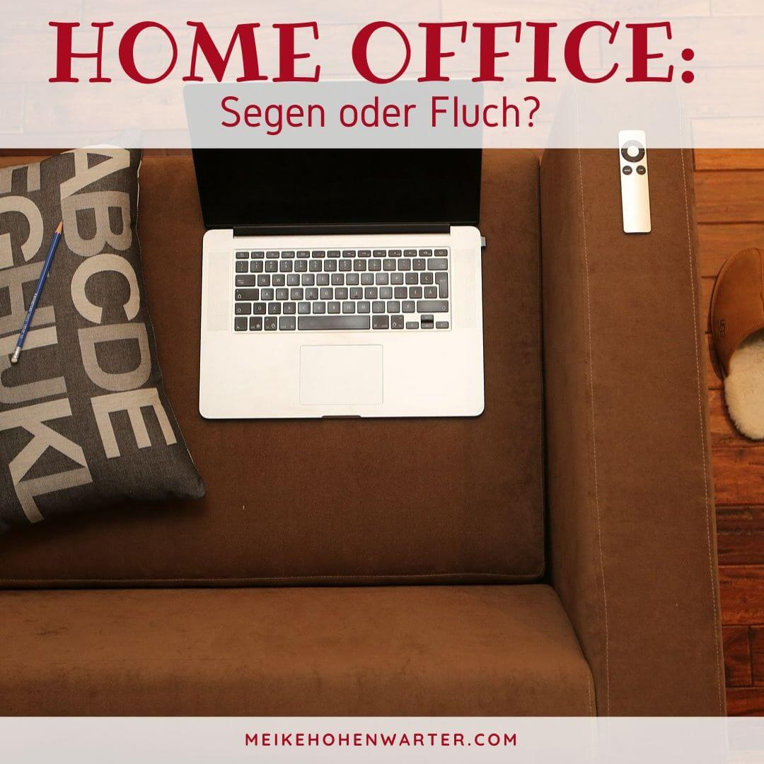 HOME OFFICE FLUCH ODER SEGEN