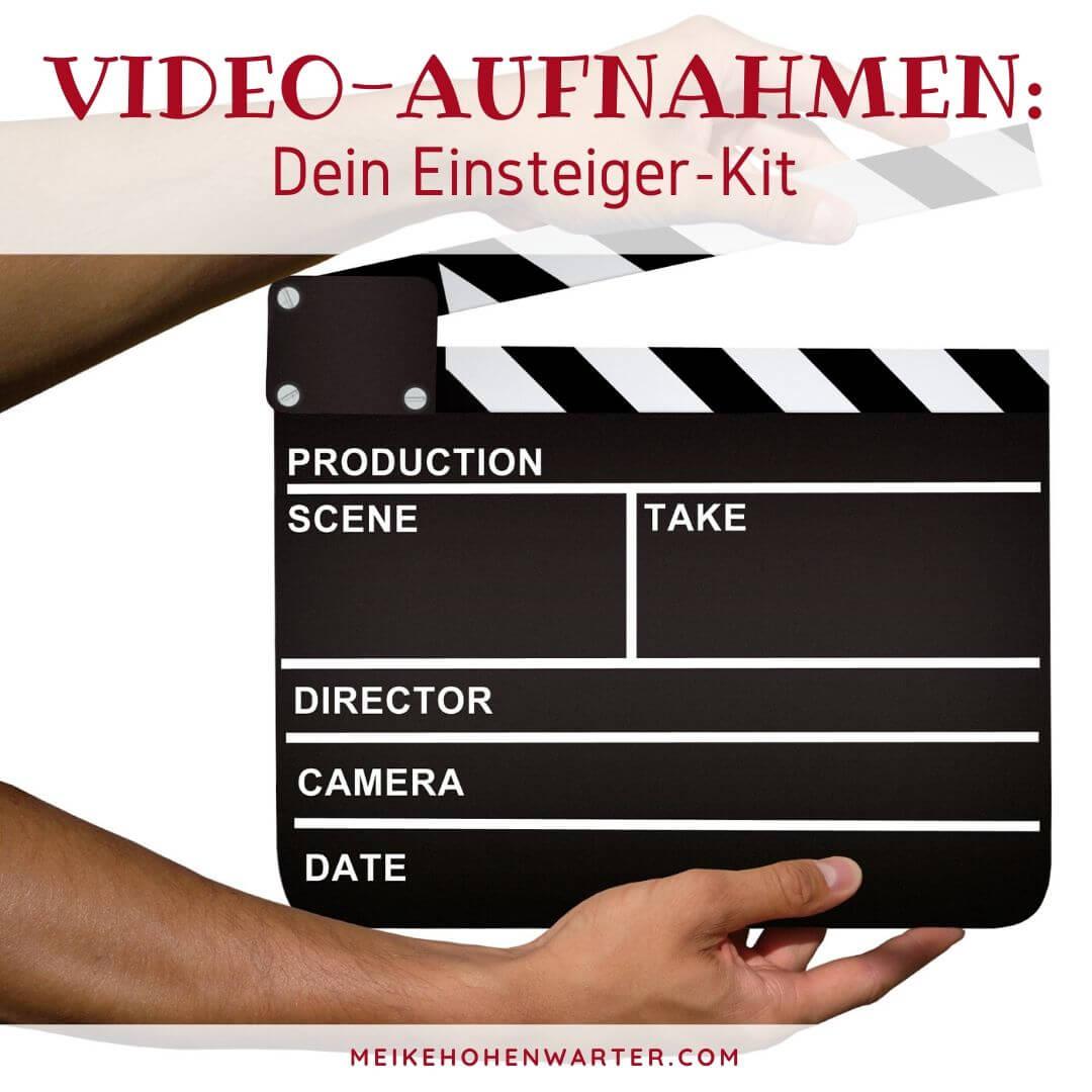 VIDEO AUFNAHMEN DEIN EINSTEIGER KIT