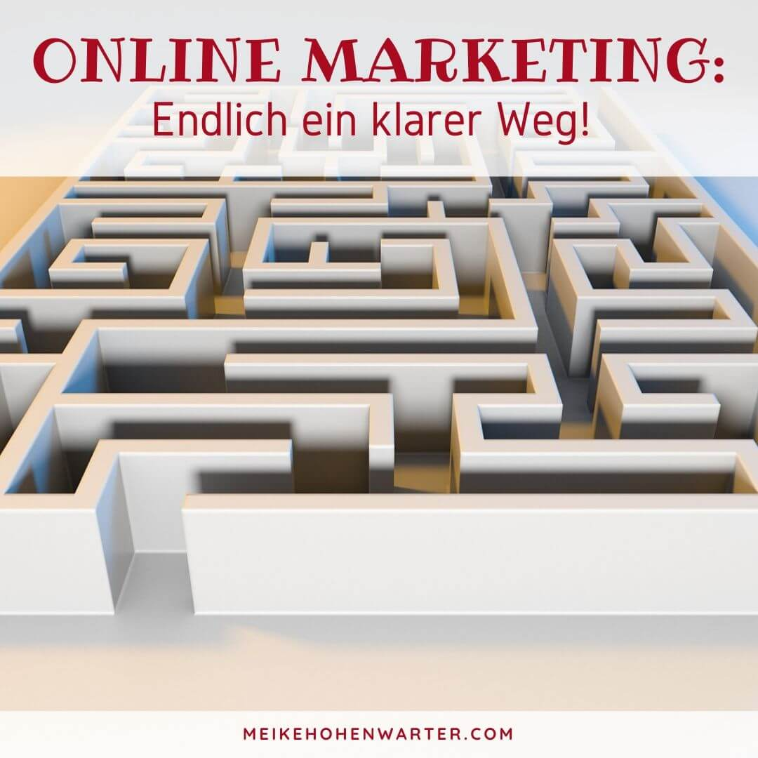 ONLINE MARKETING ENDLICH EIN KLARER WEG