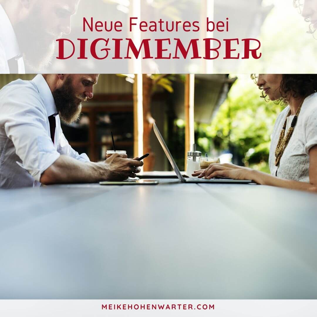 NEUE FEATURES BEI DIGIMEMBER