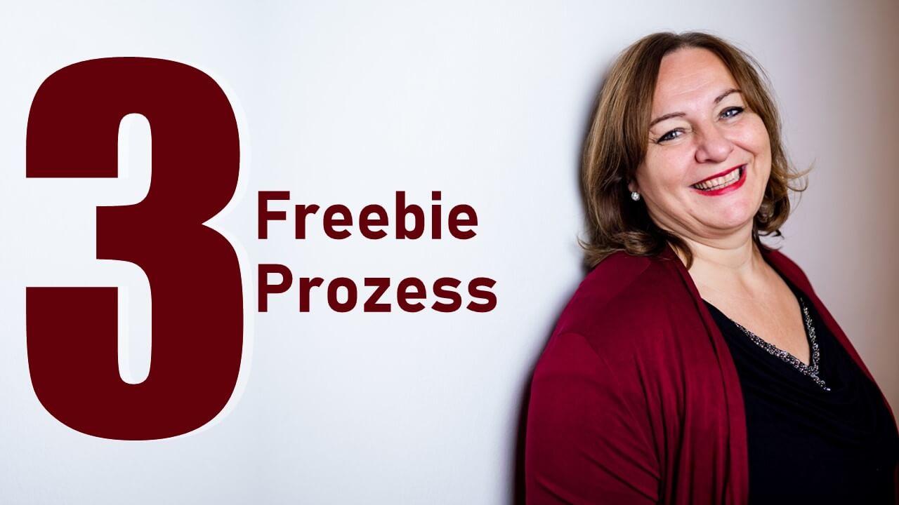 3 Freebie Prozess