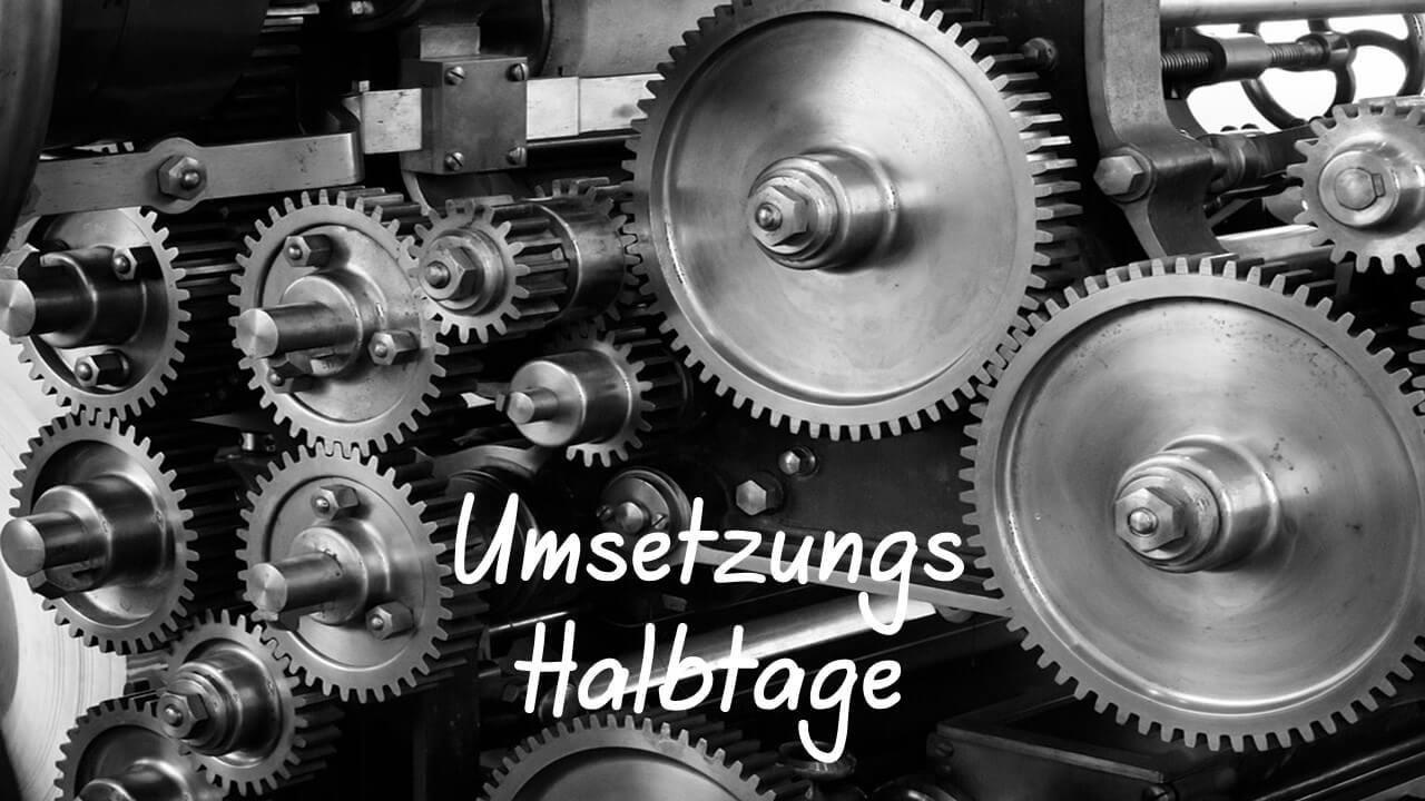 Umsetzungs Tage